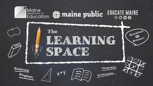 Maine Learning Space