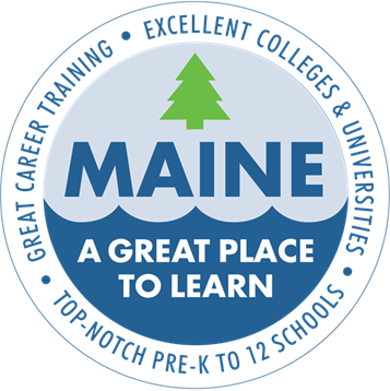MAINE - A GREAT PLACE TO LEARN